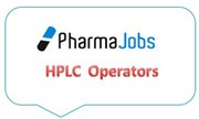 HPLC Operators - Pharma Quality Control
